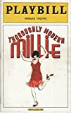 img - for Playbill, Marquis Theatre: Thoroughly Modern Millie, May 2002, Volume 118, Number 5 (Sheryl Lee Ralph, Harriet Harris, Marc Kudisch) book / textbook / text book