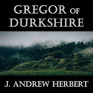 Gregor of Durkshire Audiobook