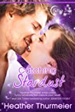 Catching Stardust (Falling Stars Book 1)