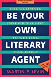 Be Your Own Literary Agent, Martin P. Levin, 0898158788
