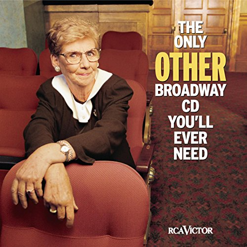 The Only Other Broadway CD You'll Ever Need by Sbme/Rca Victor