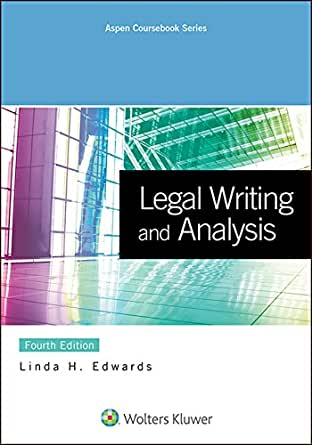 Legal Writing and Analysis, Fourth Edition