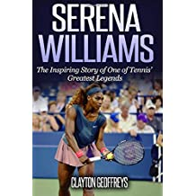 fan products of Serena Williams: The Inspiring Story of One of Tennis' Greatest Legends (Tennis Biography Books)