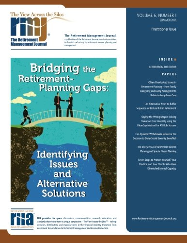 The Retirement Management Journal: Vol. 6, No. 1, Practitioner Issue (Volume 6)