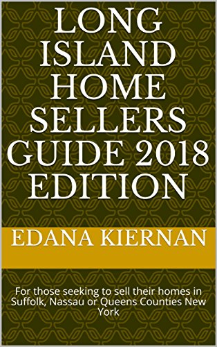 Amazoncom Long Island Home Sellers Guide 2018 Edition For Those