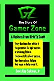 The Story of Gamer Zone, Davis Ray Sickmon, 1441446745
