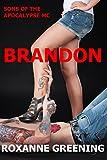 Brandon: The Son's Of The Apocalypse MC