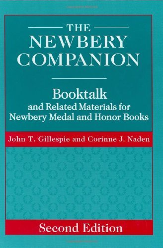 The Newbery Companion: Booktalk and Related Materials for Newbery Medal and Honor Books Pdf