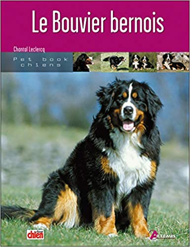 Le Bouvier Bernois Pet Book Chiens Amazon Es Chantal Leclercq