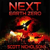 Earth Zero: Next, Book 2 | Scott Nicholson
