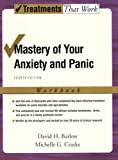 Mastery of Your Anxiety and Panic, Client Workbook