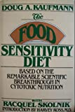 The Food Sensitivity Diet, Doug A. Kaufmann and Racquel Skolnik, 0881910031