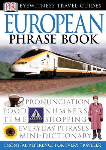 European (Eyewitness Travel Phrase Books)