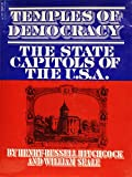Temples of Democracy, Henry Russell Hitchcock and William Seale, 0151885362