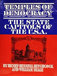 Temples of democracy: The state capitols of the U.S.A