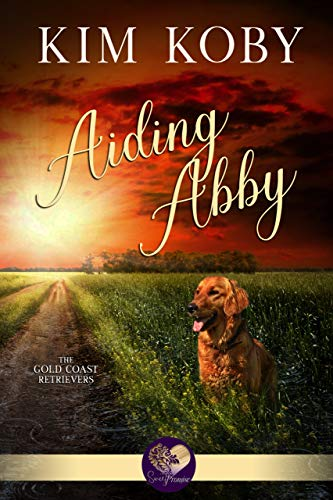 Aiding Abby (Gold Coast Retrievers Book 10) by [Koby, Kim, Press, Sweet Promise]