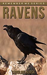 Raven: Amazing Photos & Fun Facts Book About Ravens For Kids (Remember Me Series)