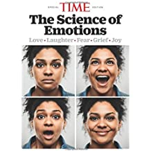 TIME The Science of Emotions: Love. Laughter. Fear. Grief. Joy