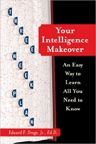 Your Intelligence Makeover: An Easy Way to Learn All You