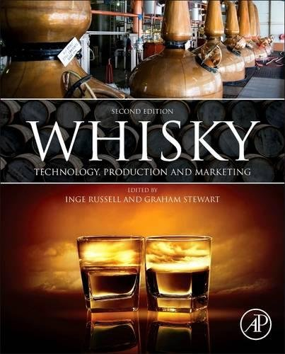 Whisky  Second Edition  Technology  Production And Marketing