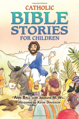 Download Catholic Bible Stories for Children book pdf | audio id