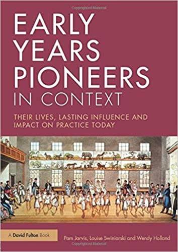 Early Years Pioneers in Context: Amazon co uk: Pam Jarvis