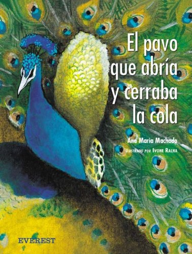 Read Online El pavo que abria y cerraba la cola / The turkey that opened and closed the Tail (Spanish Edition) pdf