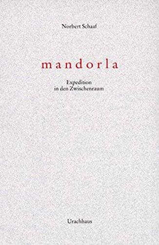 Mandorla. Expedition in den Zwischenraum. PDF