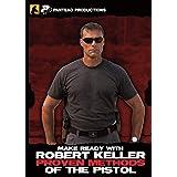Panteao Make Ready with Robert Keller: Proven Methods of the Pistol