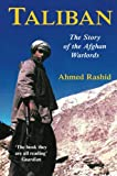 Taliban: The Story of the Afghan Warlords