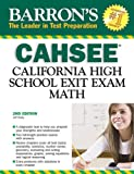 img - for Barron's CAHSEE--Math: California High School Exit Exam by Jeff Hruby (2008-10-01) book / textbook / text book