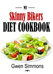 My Skinny Bikers Diet Cookbook: The Recipes I Used To Lose 10 Pounds In 14 Days (Healthy Low Calorie and Low Fat Recipes)