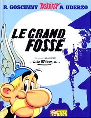 Grand Fosse Asterix Asterix Le Grand Fosse French