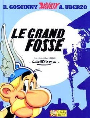 UNE AVENTURE D ASTERIX, VOL. 1. LE GRAND FOSSE 9782864970002 (Astérix - Le Grand Fosse, Band 25)