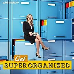 Get Super Organized