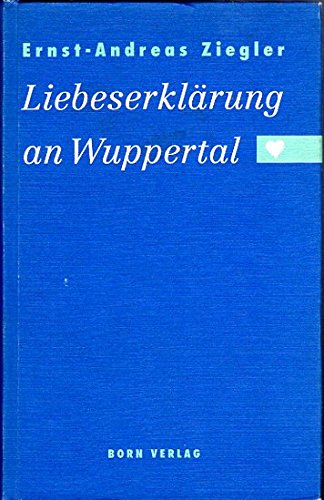 Liebeserklärung an Wuppertal