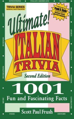 (Ultimate Italian Trivia: 1001 Fun and Fascinating Facts)