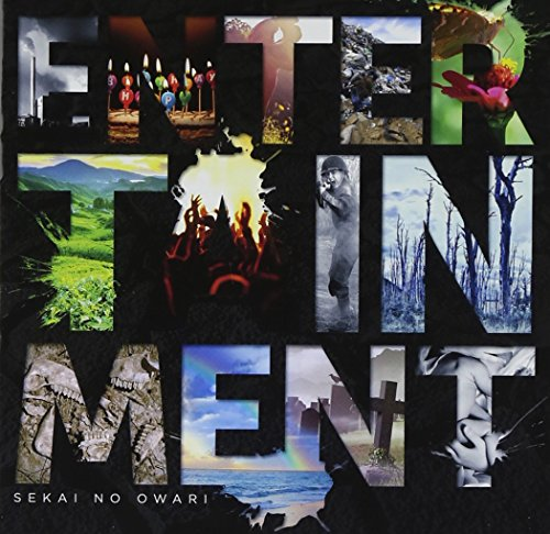 SEKAI NO OWARI / Entertainment