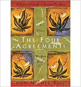 The four agreements a practical guide to personal freedom a toltec the four agreements a practical guide to personal freedom a toltec wisdom book don miguel ruiz 1235264539501 amazon books platinumwayz