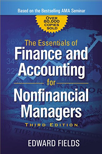 The Essentials of Finance and Accounting for Nonfinancial Managers [Edward Fields] (Tapa Blanda)