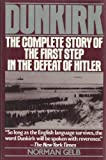 Front cover for the book Dunkirk: The Complete Story of the First Step in the Defeat of Hitler by Norman Gelb