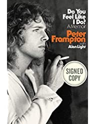 Do You Feel Like I Do? by Peter Frampton (Signed Book)