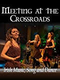 Meeting at The Crossroads%3A A Celebrati