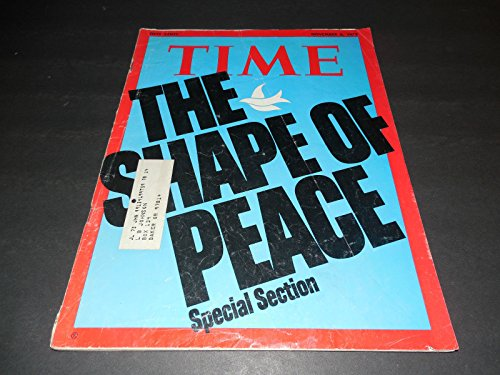 Time November 6 1972 The Shape Of Peace (Whatever Are We To - Shape Glasses What