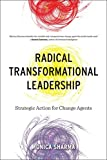 img - for Radical Transformational Leadership: Strategic Action for Change Agents book / textbook / text book