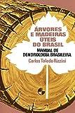 capa de Árvores e Madeiras úteis do Brasil: Manual de Dendrologia Brasileira