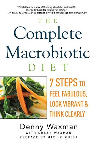 The Complete Macrobiotic Diet Paperback – January 17, 2015