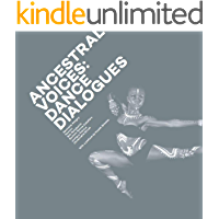 Ancestral Voices: Dance Dialogues book cover