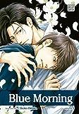 Blue Morning, Vol. 3 (Yaoi Manga)