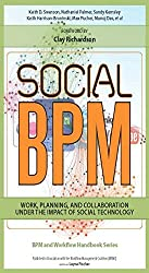 Social BPM: Work, Planning and Collaboration Under the Impact of Social Technology